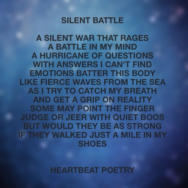 Silent Battle Poetry Heartfelt Quotes This Or That Questions