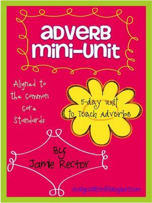 Adverb Mini-Unit - Common Core Aligned