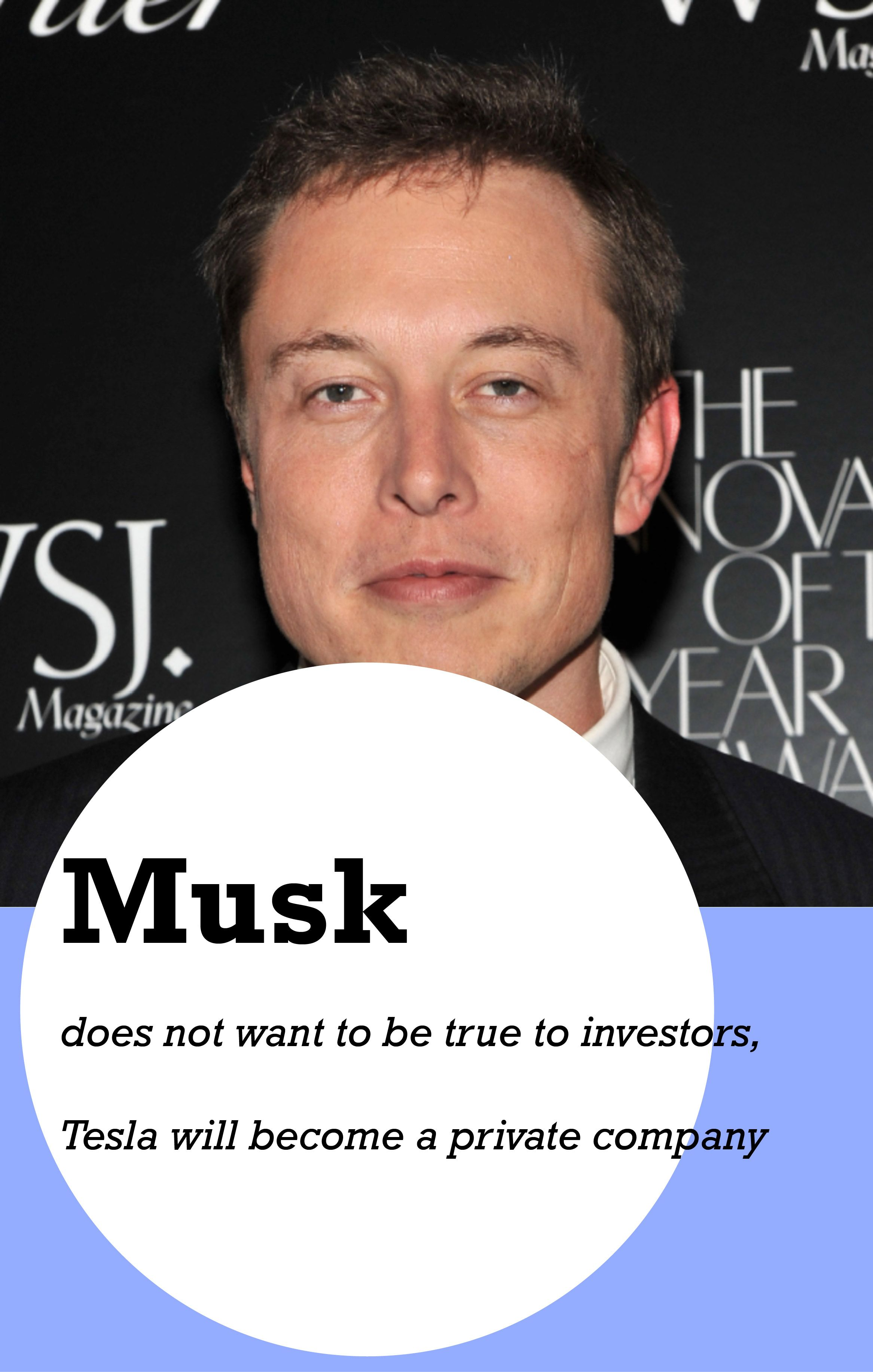 Musk does not want to be true to investors tesla will