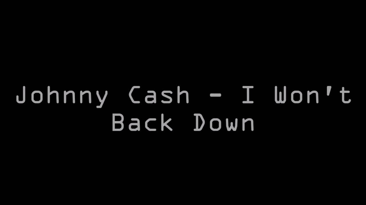 Johnny Cash - I Won't Back Down (Lyrics) | Johnny cash, Lyrics ...