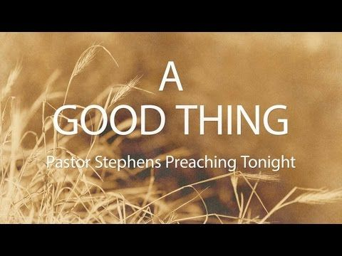 The Door Cfm I Pst Paul Stephens I A Good Thing I Wedding Service With Images Wedding Service Preaching Good Things