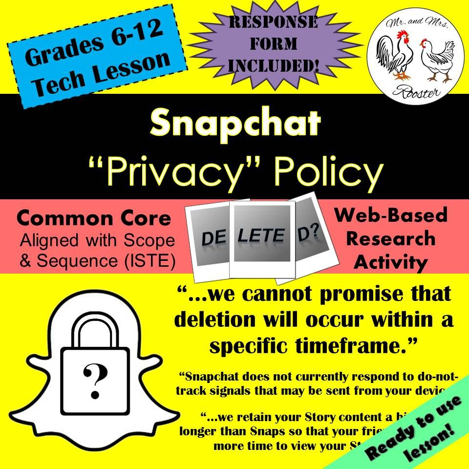 Tech Lesson  Snapchat Privacy Policy Technology Lesson Plan