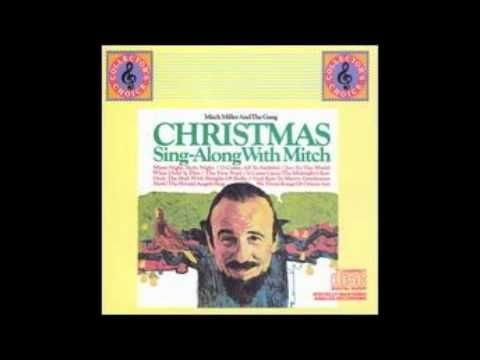 Deck the Hall with Boughs of Holly - Mitch Miller   Singing, Holiday music, Spiritual music