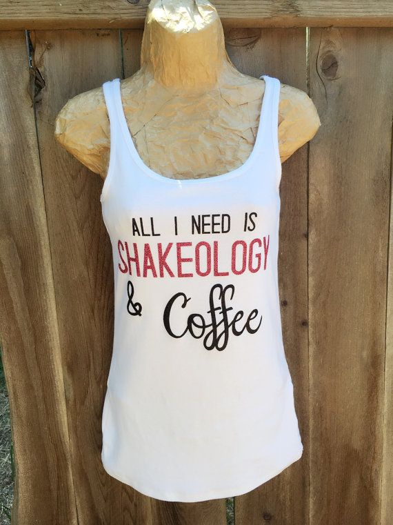 Shakeology Shirt Workout Coffee By FoxyLittleRascals Gym Hair21 Day FixCoffee