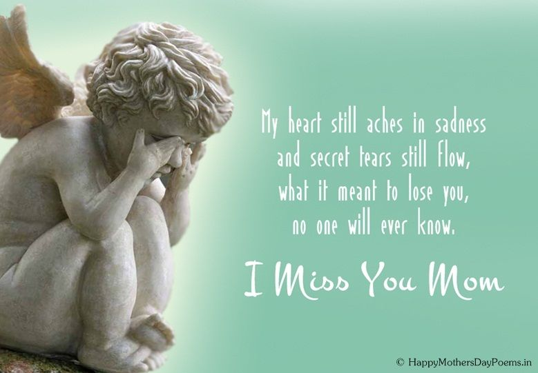Sad Mothers Day Poems Image | Missing Mom & Dad | Miss mom, Mother