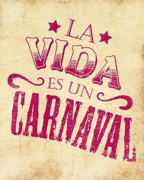 La Vida Es Un Carnaval Vintaje Frases Decir No Y