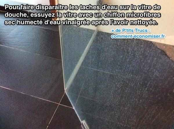 Taches du0027Eau sur la Vitre de Douche  lu0027Astuce Pour les Faire - blanchir joint salle de bain