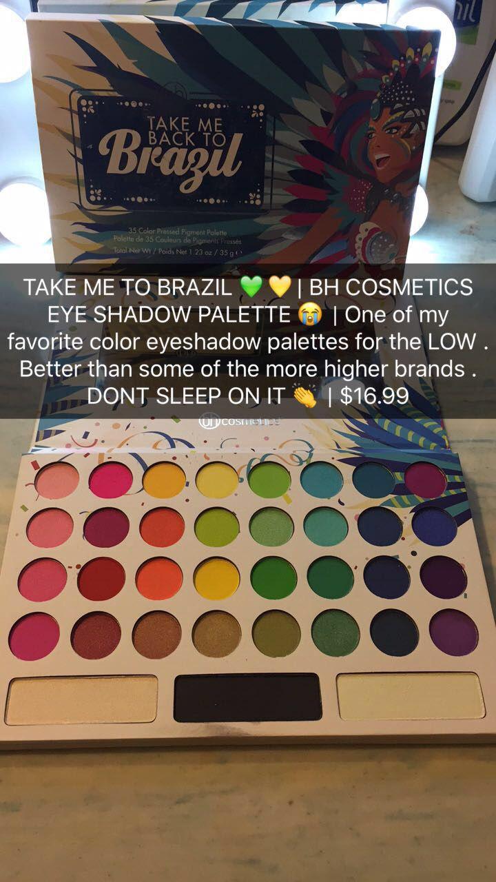 Bh Cosmetics Eyeshadow Palette Take Me To Brazil 16 99 Make