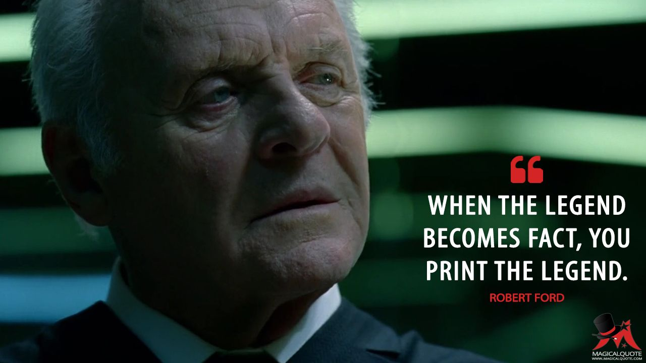 Robert Ford When The Legend Becomes Fact You Print The Legend