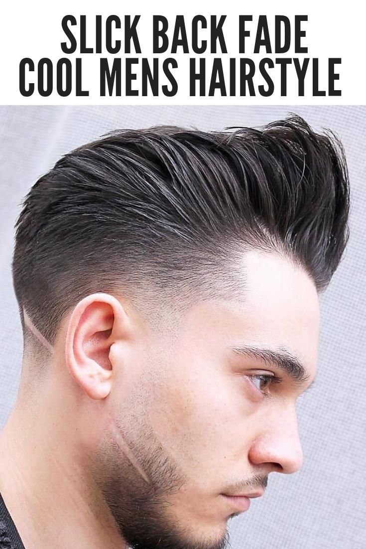your next haircut ! 48+ slick back fade mens hairstyles 2019 +