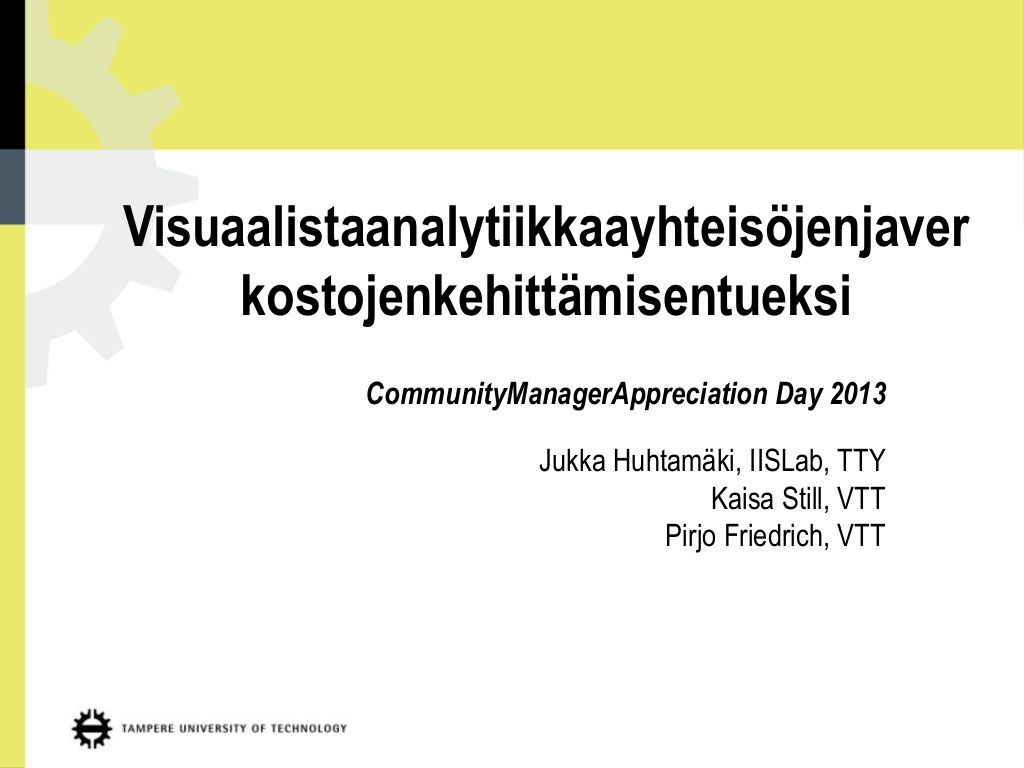 cmad2013 -esitys by jukkahuhtamaki via Slideshare