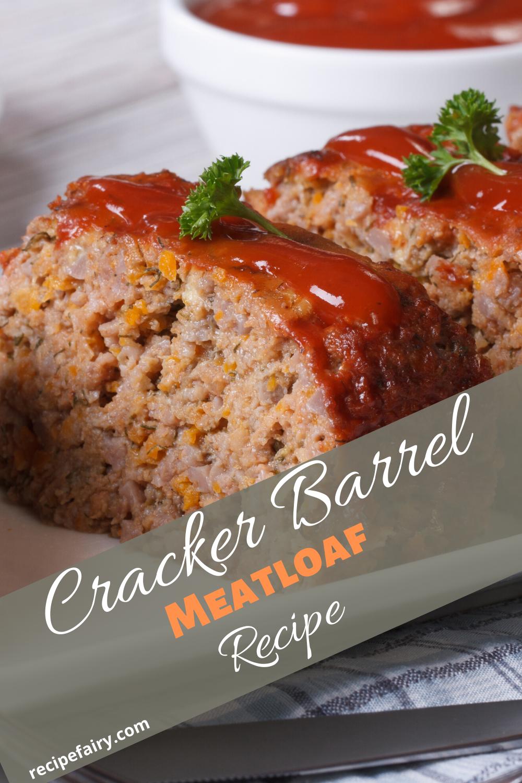 Cracker Barrel Meatloaf Copycat Recipe Recipefairy Com Recipe In 2020 Cracker Barrel Meatloaf Cracker Barrel Meatloaf Recipe Meatloaf Recipes