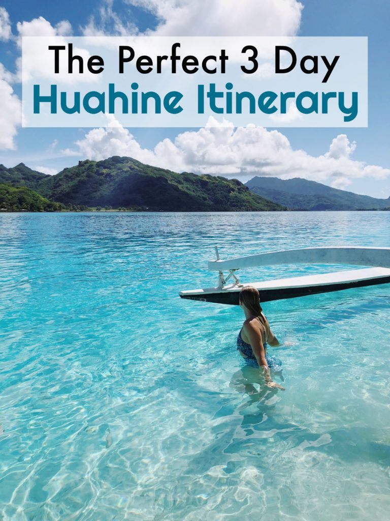 Huahine Itinerary How To Spend 3 Days In Huahine French
