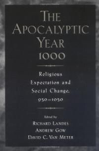 The Fear Of An Apocalyptic Year 1000 Augustinian Historiography