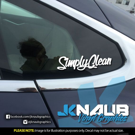 Simply Clean Vinyl Decal Sticker JDM Funny By JKNAUBVINYLGRAPHICS - Cool custom vinyl decals for carsamazoncom hulk vinyl decal sticker automotive