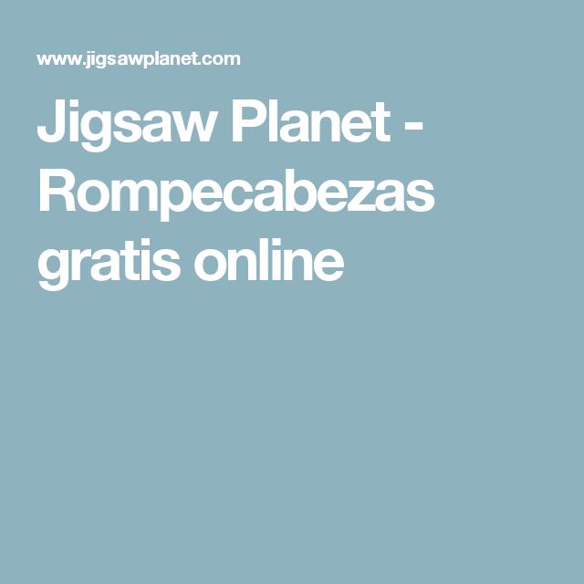 Jigsaw Planet Rompecabezas Gratis Online Free Jigsaw Puzzles Jigsaw Puzzles Free Online Jigsaw Puzzles