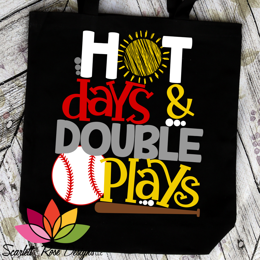 Hot Days and Double Plays SVG Baseball mom, Double play