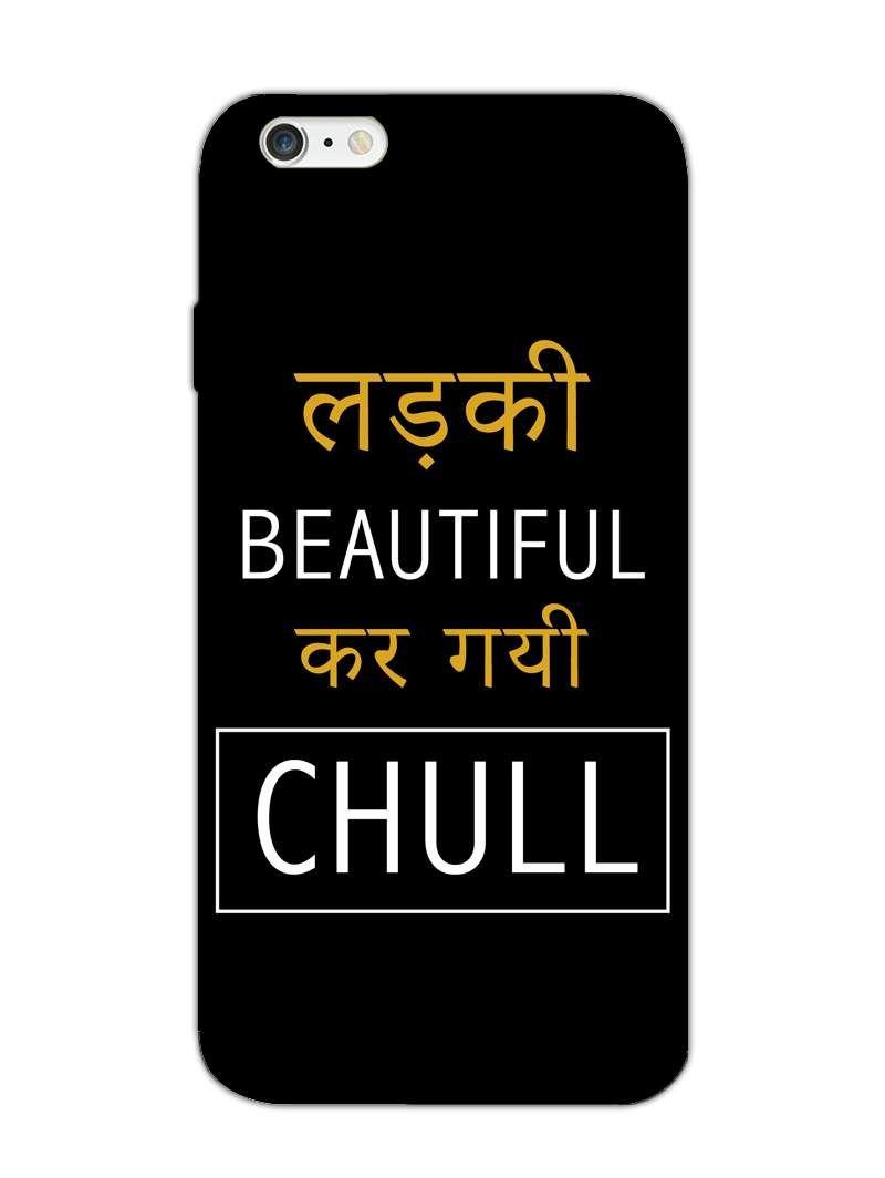 aec67e696b8 Ladki Beautiul - Filmy Bollywood Quote - Designer Mobile Phone Case Cover  for Apple iPhone 6
