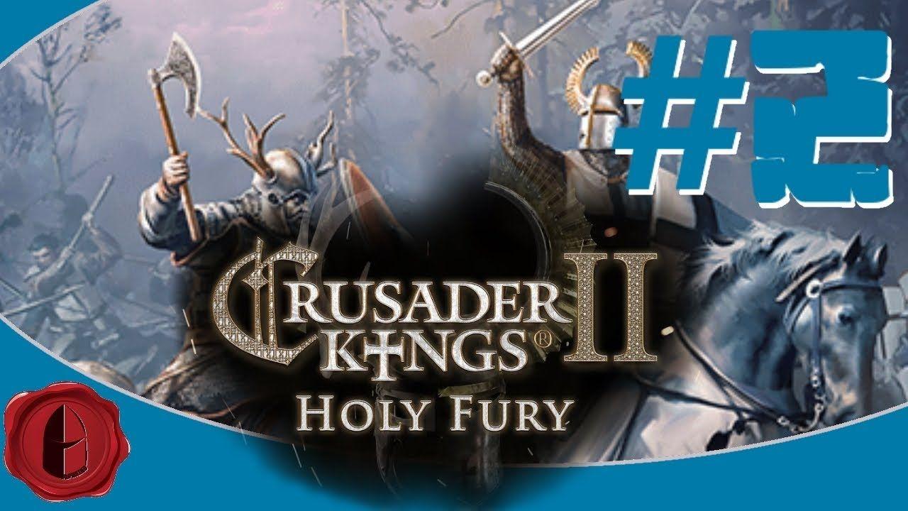 download crusader kings 2 holy fury