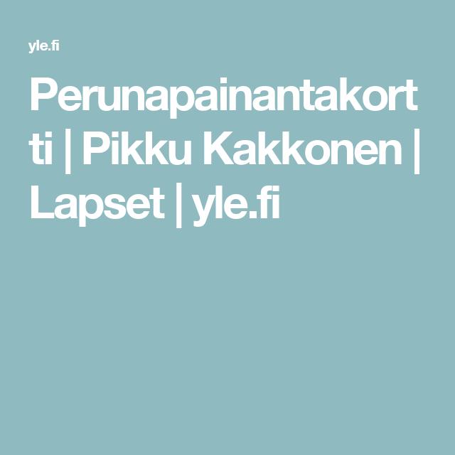 Perunapainantakortti   Pikku Kakkonen   Lapset   yle.fi