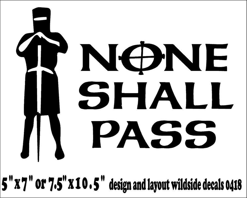None Shall Pass Decal Monty Python Quote Car Window Funny Vinyl Sticker Ebay Monty Python Python Quotes Python [ 801 x 1000 Pixel ]
