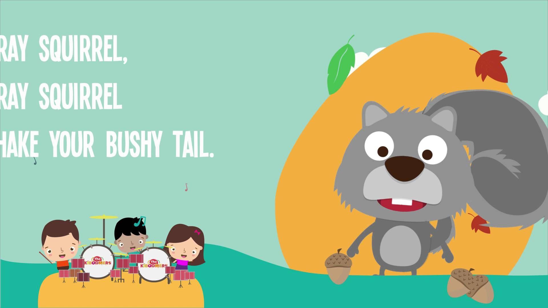 Gray Squirrel Song Lyrics | Preschool Kids Songs | Spring Animal ...