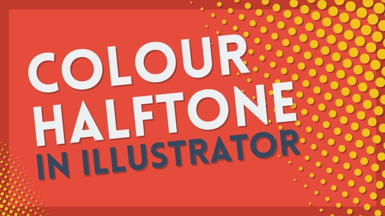 Create color halftones illustrator tutorial in 2021