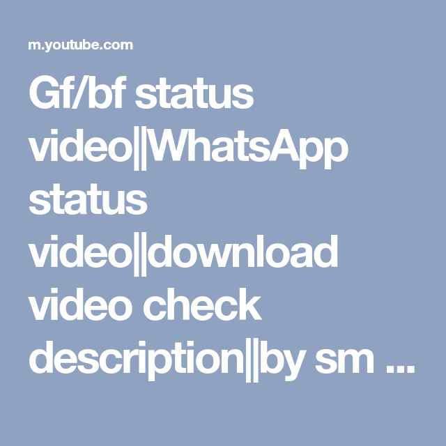 Gf/bf status video||WhatsApp status video||download video