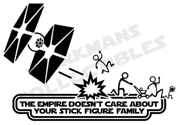 The empire doesnt care about your stick figure family vinyl car decal sticker