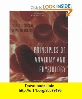 Principles of anatomy and physiology tortoraprinciples of anatomy principles of anatomy and physiology editiongerard j tortora bryan h fandeluxe Gallery