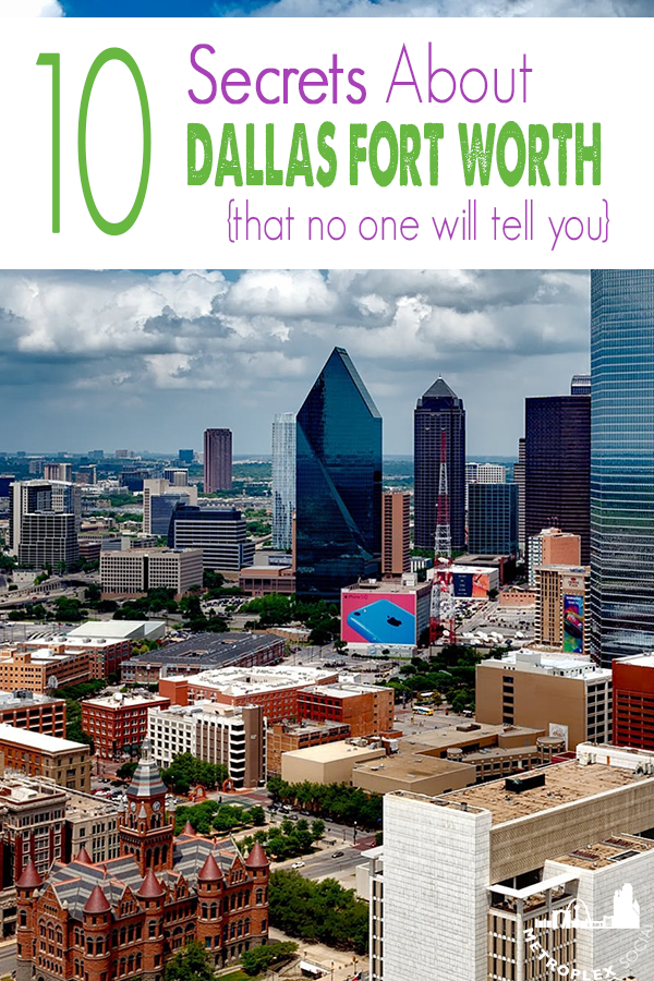 10 Secrets About Moving To Dallas Fort Worth That No One Will Tell You