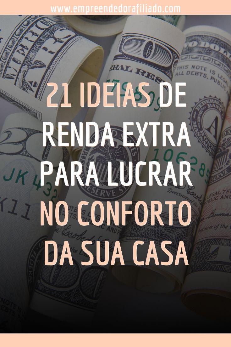 21 Ideias de Renda Extra Para Lucrar no Conforto da Sua Casa