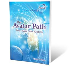 The Avatar Path: The Way We Came by Harry Palmer