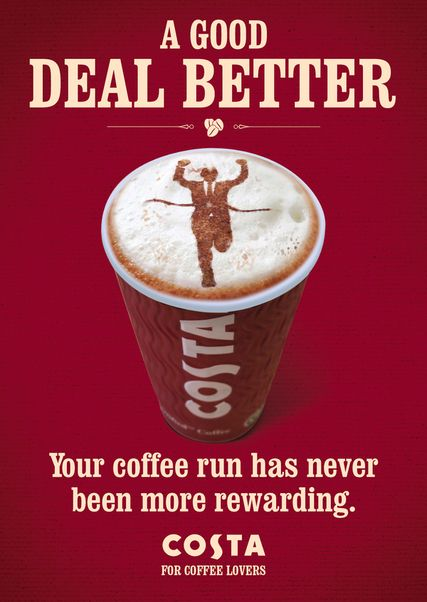 Morning A Good Deal Better Your Coffee Run Has Never Been More Rewarding Costa Coffee Advertising Costa Coffee Coffee Lover Wellness