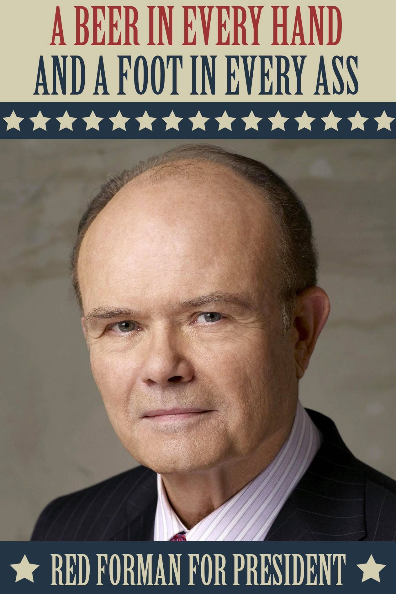 Red forman for president cool pictures best funny pictures comedy funny texts