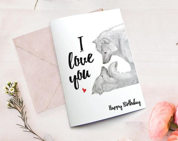 Love Card Wolf Birthday Card Husband Happy Birthday Boyfriend Card
