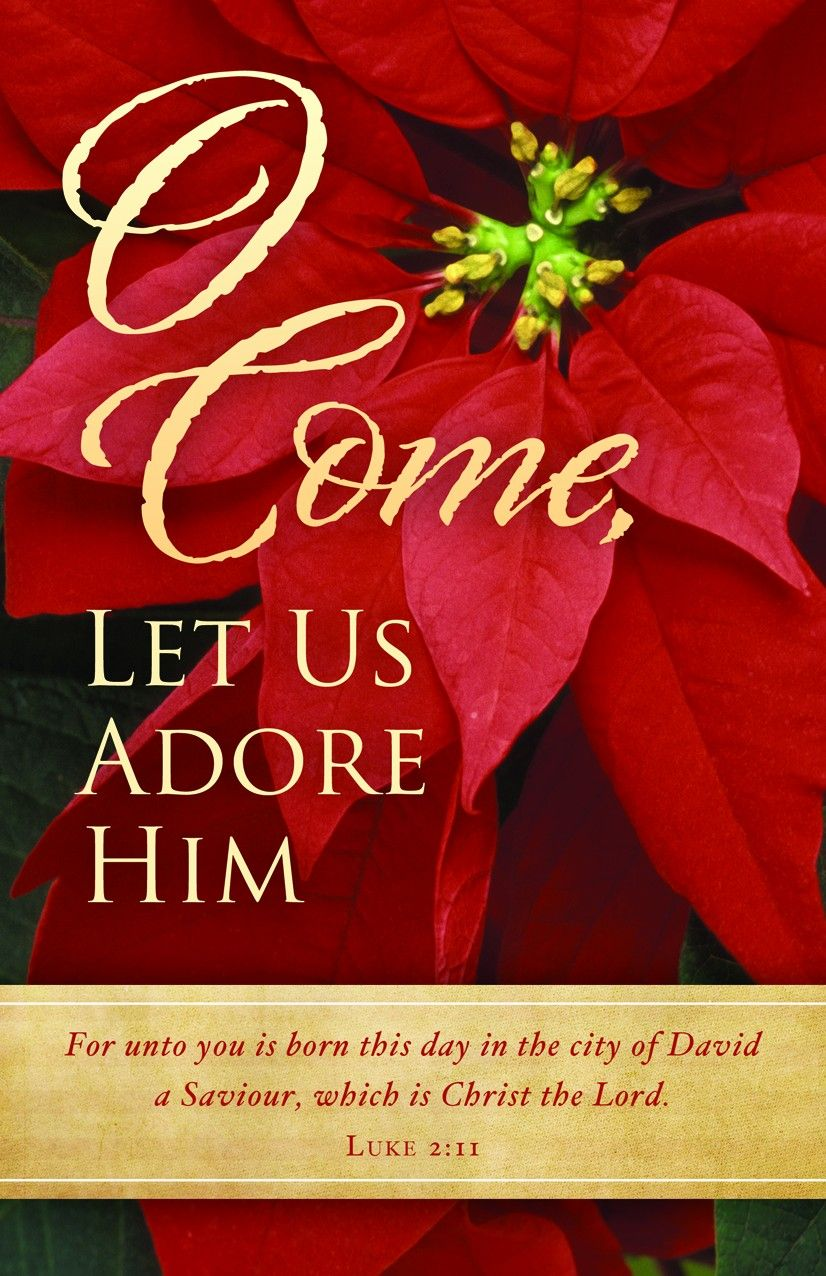 oh come let us adore him | Come, Let Us Adore Him ...