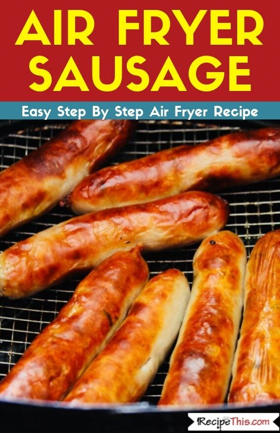 Air Fryer Sausage Recipe in 2020 Air fryer recipes