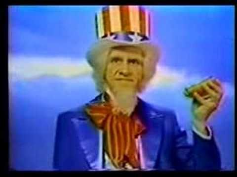 """This is the classic Uncle Sam hot dog commercial from the 70's that """"Answers to a Higher Authority""""."""