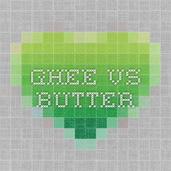 Ghee vs. Butter