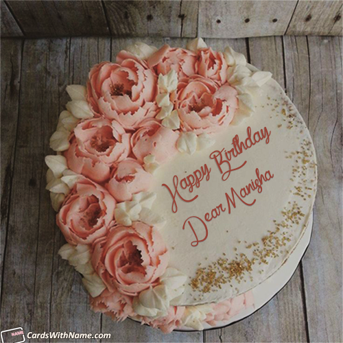 Dear Manisha Name Card Birthday Wishes Cake Birthday Cake For Daughter Happy Birthday Cake Images