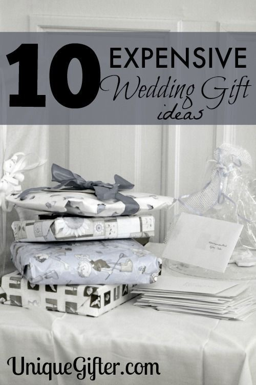 10 Expensive Wedding Gift Ideas For Those Looking To Spoil The Newlywed Here