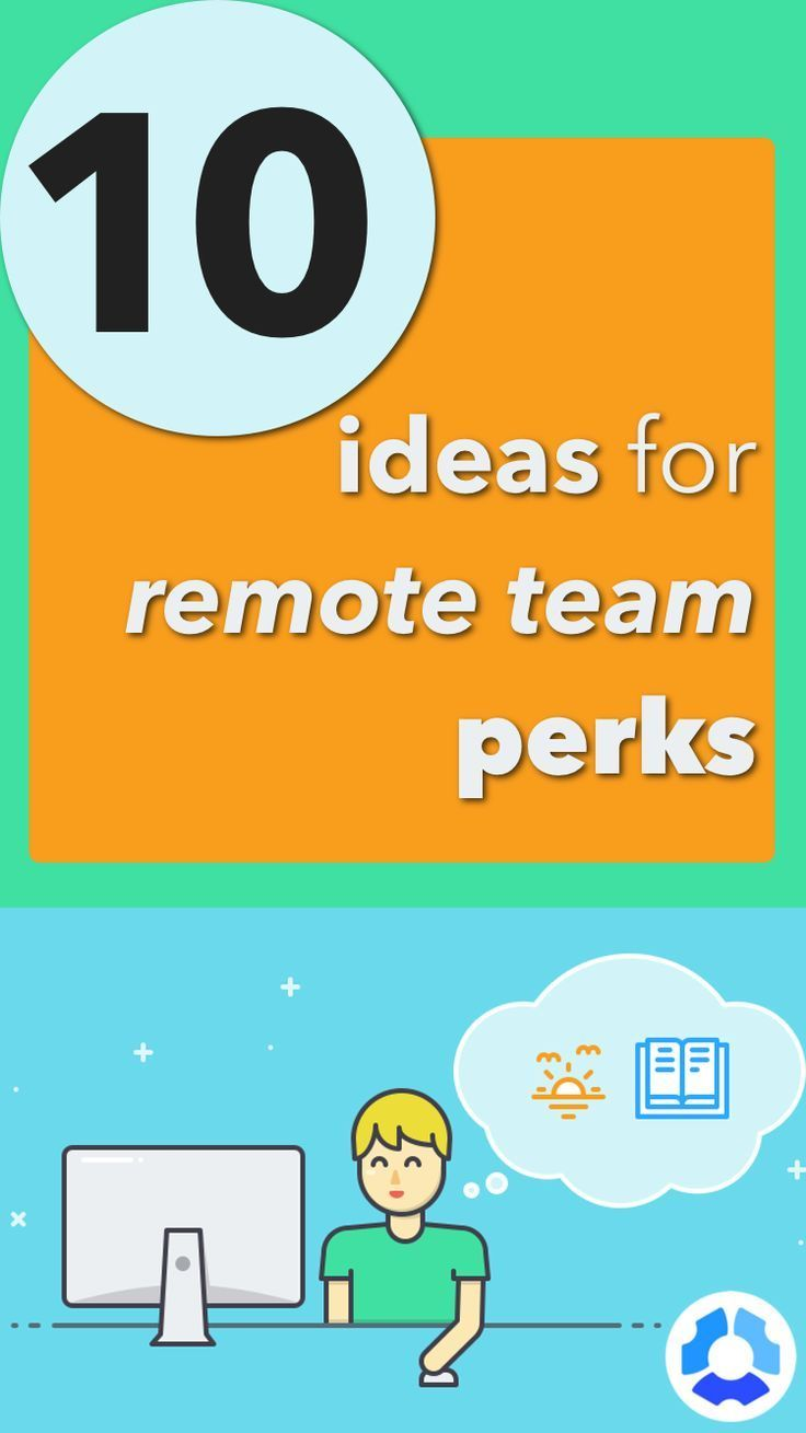 How To Build Culture Through Remote Team Perks With Images