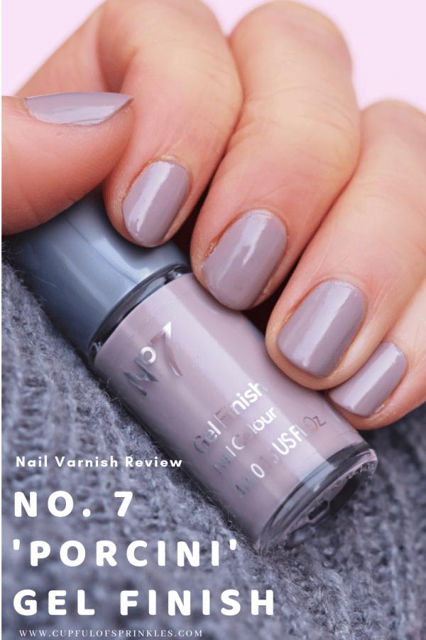 No 7 Porcini Gel Finish Nail Varnish Review Nails Nail Colors Nail Polish