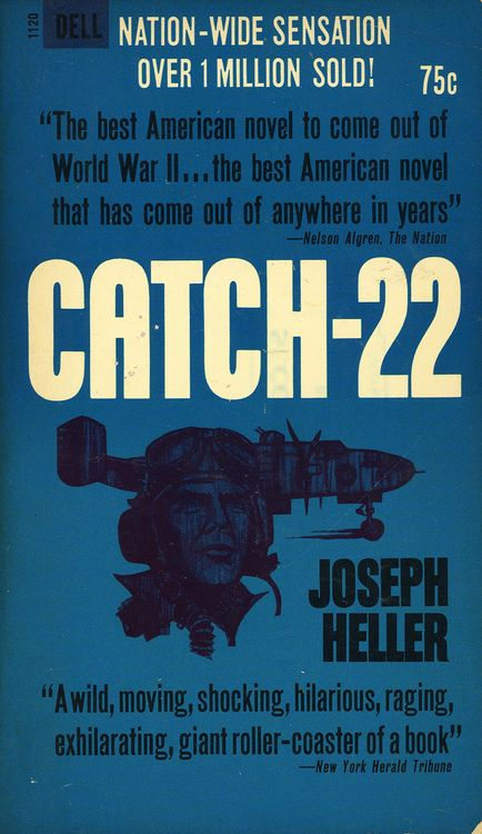 """The country was in peril; he was jeopardizing his traditional rights of freedom and independence by daring to exercise them."" ― Joseph Heller, Catch-22"