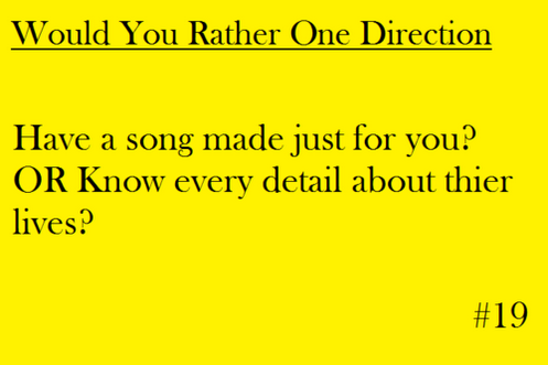 Song I Ve Always Wanted A Song One Direction Imagines I Love One Direction This Or That Questions
