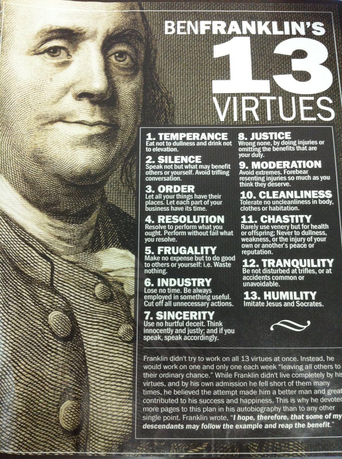 Benjamin Franklin S 13 Virtues Ben Franklin Quotes Benjamin