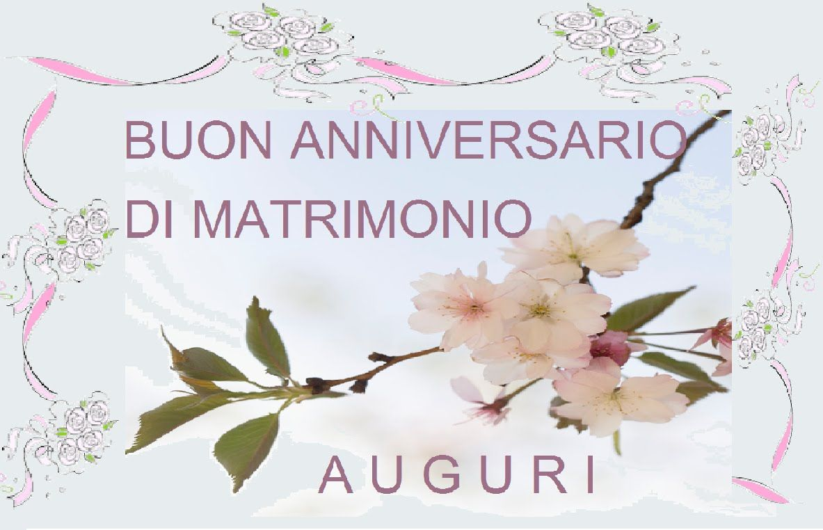 Auguri Primo Mese Matrimonio : Auguri anniversario anni di matrimonio nozze