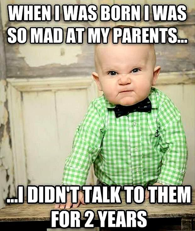 21 Of The Funniest Memes Ever Funny Baby Jokes Baby Jokes Funny Baby Memes
