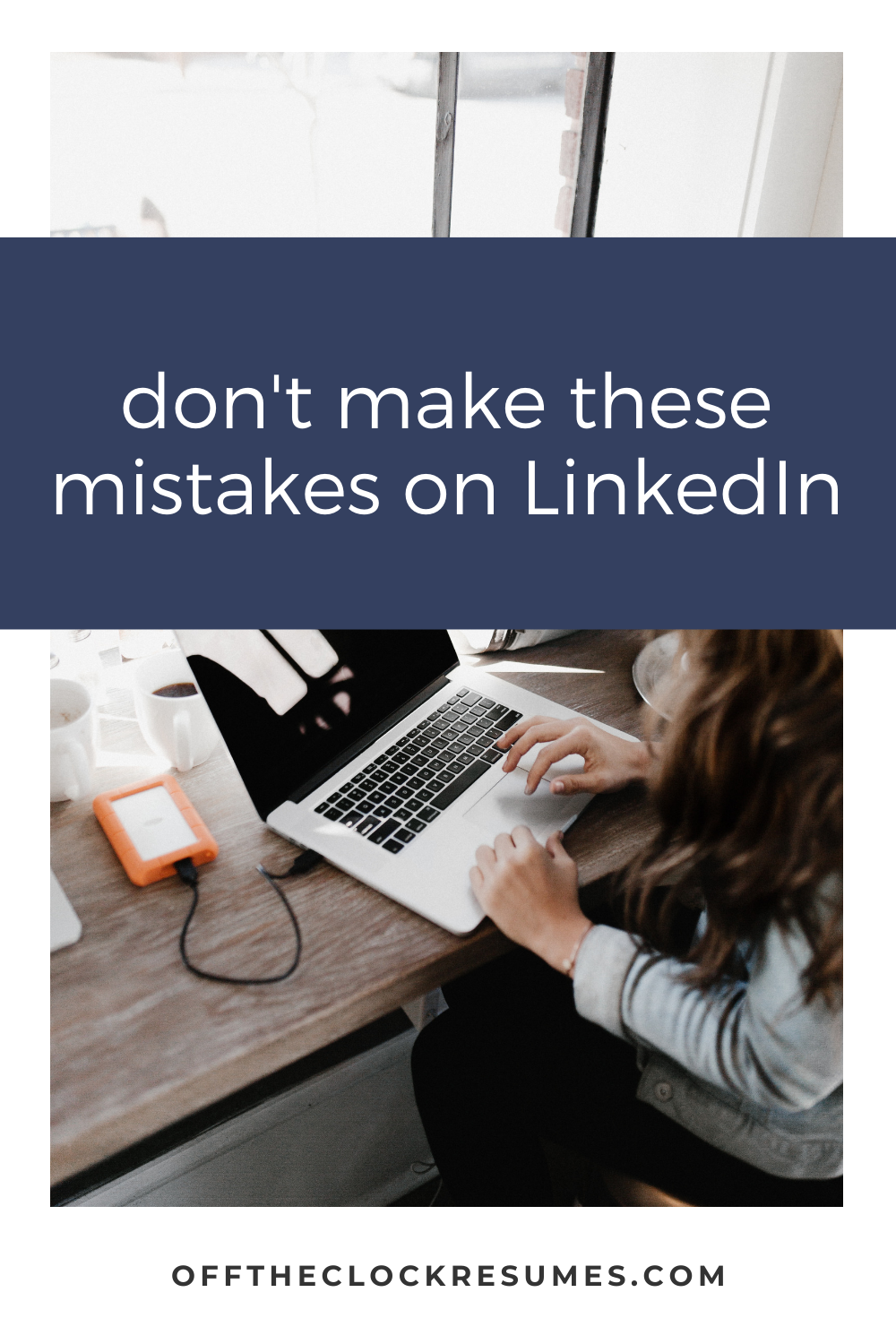 12 Things You Should Never Do On LinkedIn in 2020